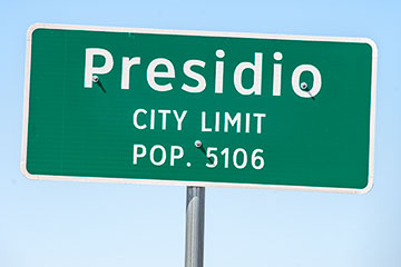 Sign for Presidio City Limit.